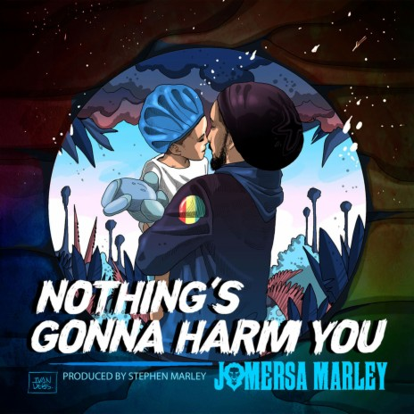 Nothing's Gonna Harm You