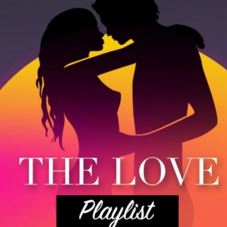 The Love Playlist❤️ - Boomplay