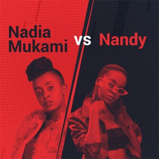 Nadia Mukami Vs. Nandy - Listen on Boomplay For Free
