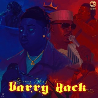 Barry Back The EP - Boomplay