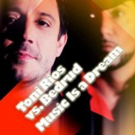 Music Is A Dream (Bedrud Remix) ft. Bedrud-Boomplay Music