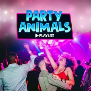 Party Animals - Boomplay