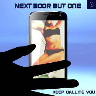 Keep Calling You