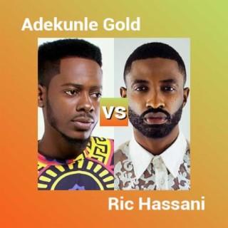 Adekunle Gold vs Ric Hassani - Boomplay