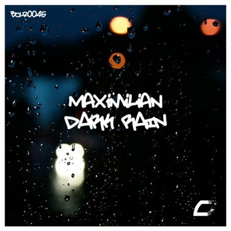 Dark Rain (Original Mix)-Boomplay Music