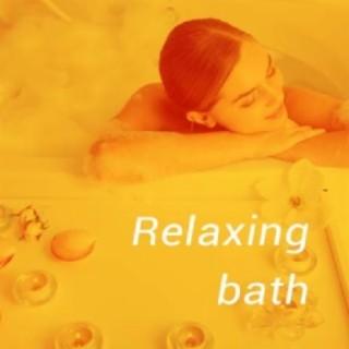 Relaxing Bath - Boomplay