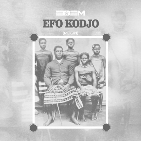Efo Kodjo (Pidjin)-Boomplay Music