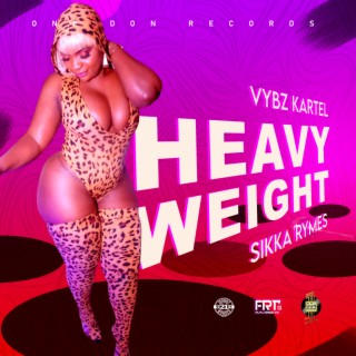 Heavy Weight - Boomplay