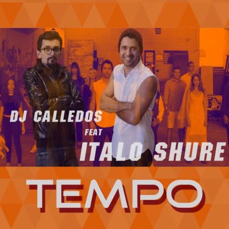 Tempo ft. Italo Shure