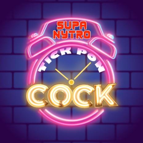 Tick Pon Cock ft. Natz B