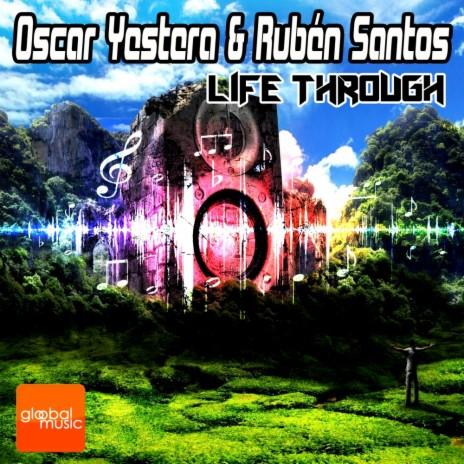 Life Through (Original Mix) ft. Ruben Santos-Boomplay Music