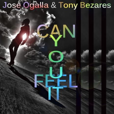 Can You Feel It (Tony Bezares Remix) ft. Tony Bezares-Boomplay Music