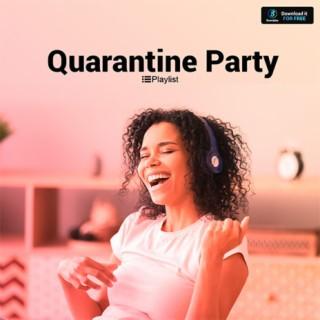 Quarantine Party - Boomplay