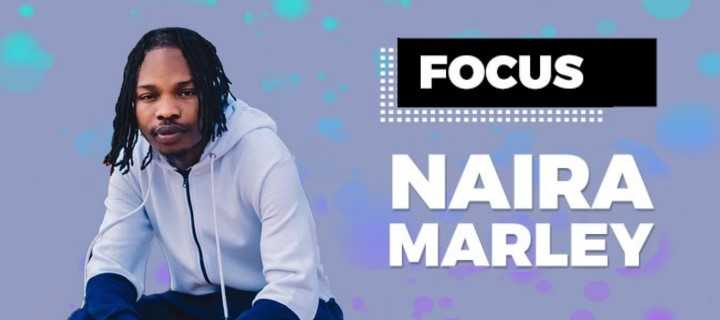 Focus: Naira Marley - Boomplay