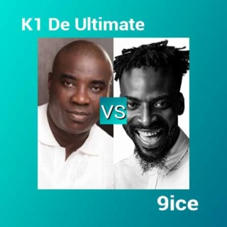 K1 De Ultimate vs 9ice - Boomplay