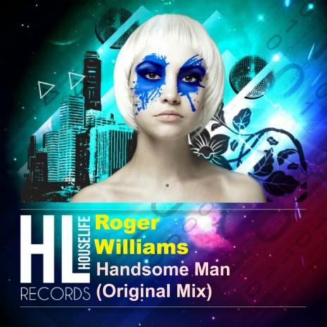 Handsome Man (Original Mix)-Boomplay Music