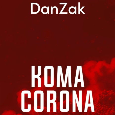 Koma Corona-Boomplay Music
