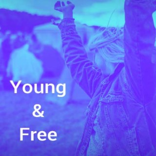 Young & Free - Boomplay