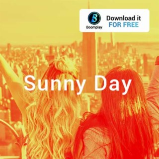 Sunny Day - Boomplay