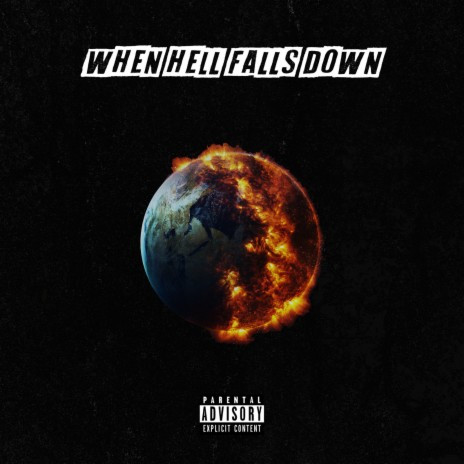 When Hell Falls Down ft. Lil Coffin-Boomplay Music