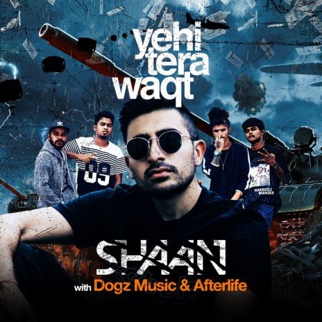Yehi Tera Waqt ft. Afterlife & Dogz Music