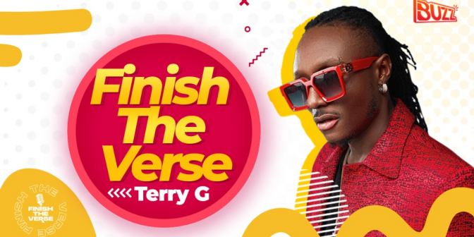 Finish The Verse With Terry G - Boomplay