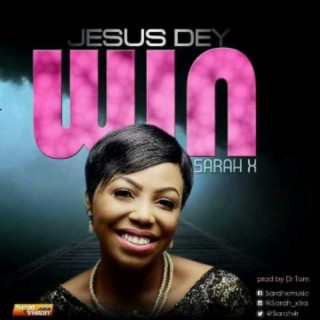 Jesus Dey Win (Easther Vibes) - Boomplay