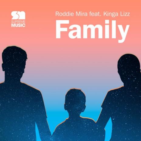Family ft. Kinga Lizz