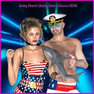Baby Shark (Baby Shark Dance 2020)