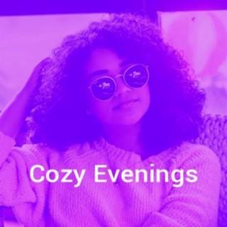 Cozy Evenings - Boomplay