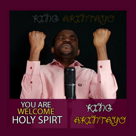 YOU ARE WELCOME HOLY SPIRIT-Boomplay Music
