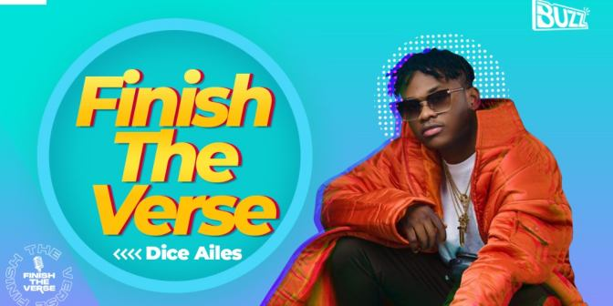 Finish The Verse With Dice Ailes - Boomplay