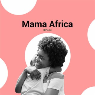 Mama Africa - Listen on Boomplay For Free