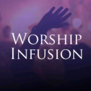 Worship Infusion - Boomplay