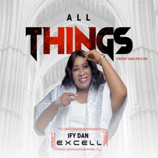 All Things-Boomplay Music