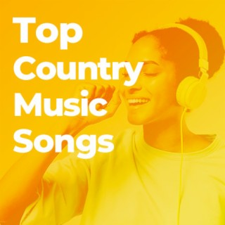 Top Country Music Songs