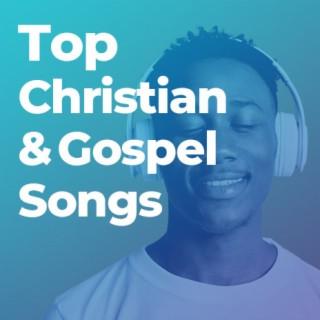 Top Christian & Gospel Songs