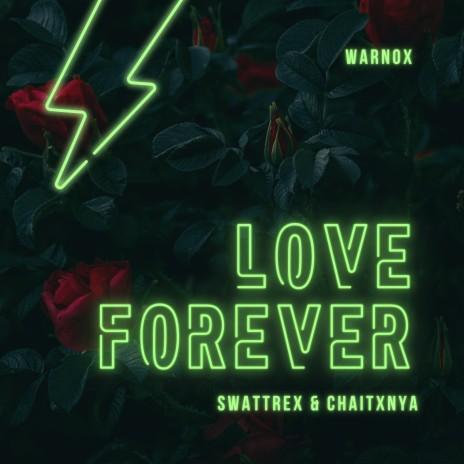 Love Forever ft. Chaitxnya