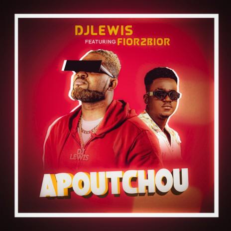 Apoutchou ft. FIOR 2 BIOR