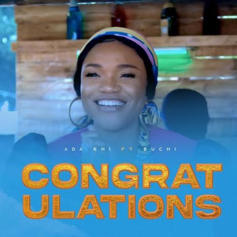 Congratulations ft, Buchi
