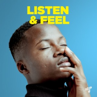 Listen & Feel