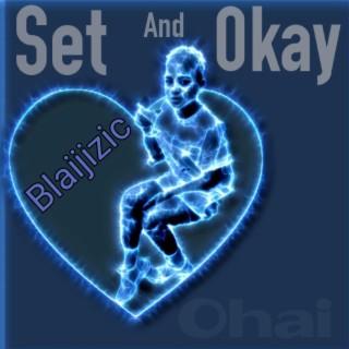 Set and okay