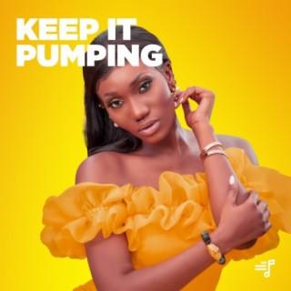 Keep It Pumping