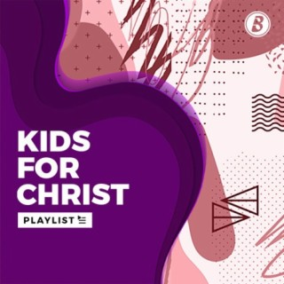 Kids For Christ