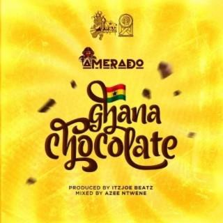 Ghana Chocolate-Boomplay Music