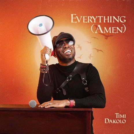 Everything (Amen)-Boomplay Music