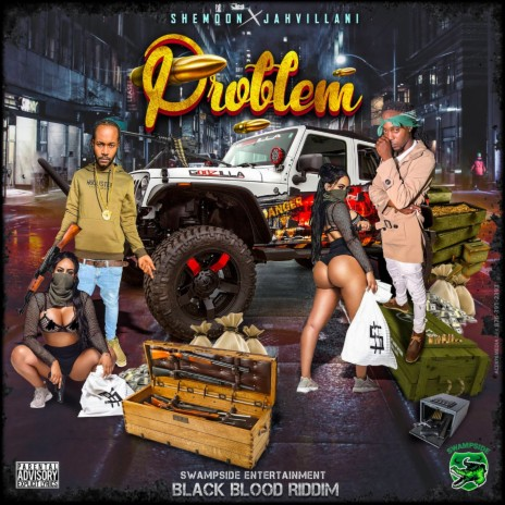 Problem ft. Jahvillani-Boomplay Music