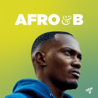 Afro&B - Listen on Boomplay For Free