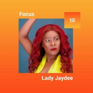 Focus: Lady Jaydee-Boomplay Music