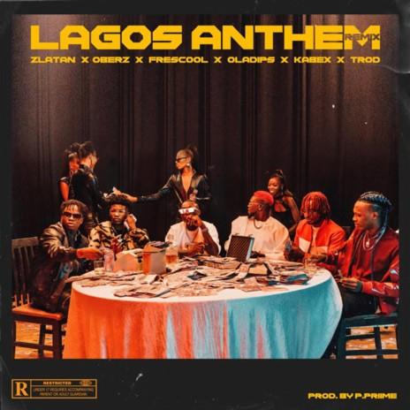 Lagos Anthem (Remix) ft. Oberz, Frescool, Oladips, Kabex & Trod-Boomplay Music